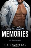 More Than Memories: A Second Chance Standalone Romance: Volume 2