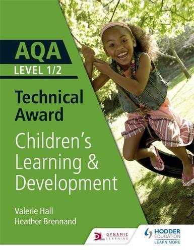 AQA Level 1/2 Technical Award in Children's Learning and Development