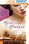 The Moon in the Palace (The Empress o...