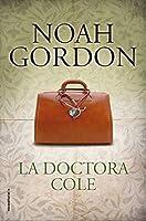 La doctora Cole (BIBLIOTECA NOAH GORDON)