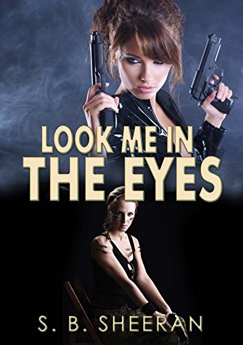 free kindle book Look Me in The Eyes (Keeping an Eye on Her Book 2)