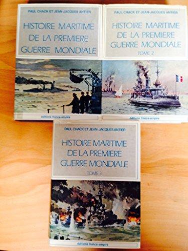 Histoire maritime de la premiere guerre mondiale, 3 tomes : 1914-1915, Nord / 1914-1915, Méditerranée / 1916-1918, Ensemble des théatres d'opérations