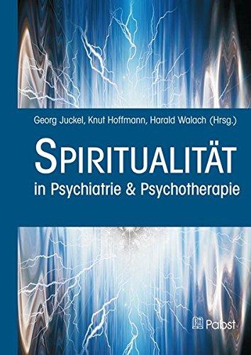 Spiritualität: in Psychiatrie & Psychotherapie