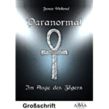 Paranormal - Sonderformat Großschrift: Im Auge des Jägers