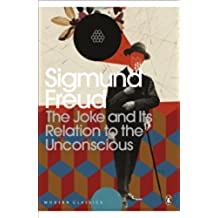 The Joke and Its Relation to the Unconscious (Penguin Modern Classics) (English Edition)