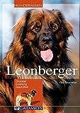 Leonberger: Charakter, Erziehung, Gesundheit (Cadmos Hunderassen)