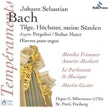 """""""Tilge, Höchster, meine Sünden"""", BWV 1083 d'après le Stabat Mater de Pergolèse / Oeuvres pour orgue"""