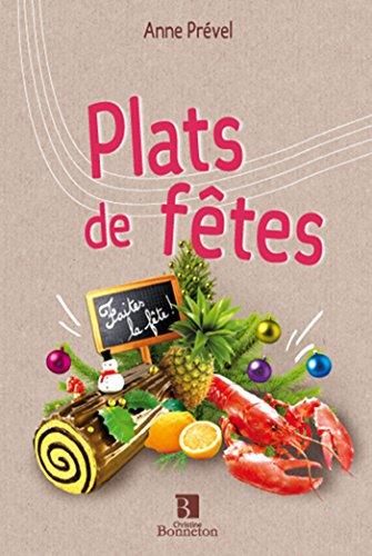 PLATS DE FETES par Anne Prevel