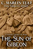 The Sun of Gibeon (The Tribute Series Book 2) (English Edition)