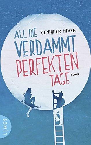 Buchcover All die verdammt perfekten Tage: Roman