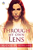 Through My Own Lens (Horizons Series Book 5)