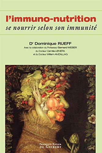 Immunonutrition : Se nourrir selon son immunit (Mdecine)