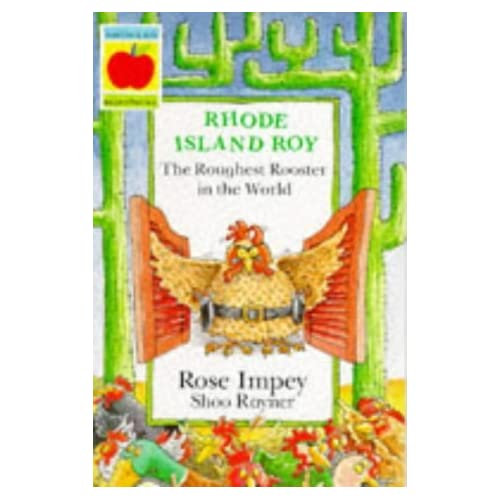 Rhode Island Roy: The Roughest Rooster in the World (Animal Crackers) by Rose Impey (1995-08-01)
