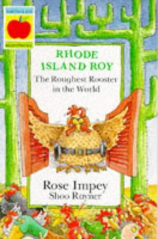Rhode Island Roy: The Roughest Rooster in the World (Animal Crackers) by Rose Impey (1995-08-01) par Rose Impey