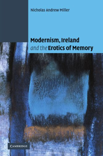 Modernism, Ireland and the Erotics of Memory Paperback