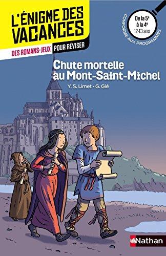 Chute mortelle au Mont-Saint-Michel - Cahier de vacances par Yun Sun Limet