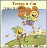 Teresa Y Tim. el Bolsillo Magico!