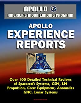 Americas Moon Landing Program Apollo An Analysis and a Historical Review of the Apollo Program Lunar Module Touchdown Dynamics