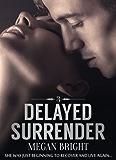 Delayed Surrender 3 (English Edition)