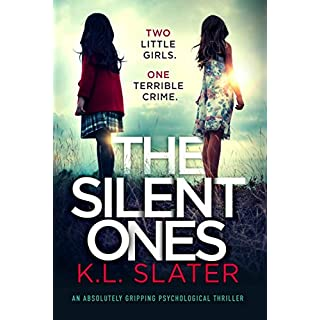 The Silent Ones: An absolutely gripping psychological thriller (English Edition)
