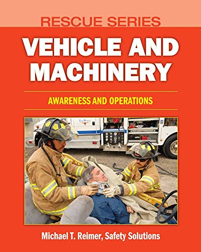 Rescue Series: Vehicle Rescue: Awareness, Operations, And Technician