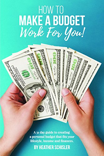 how-to-make-a-budget-work-for-you-a-31-day-guide-to-creating-a-personal-budget-that-fits-your-lifest