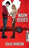 Warm Bodies: Deutsche Ausgabe.