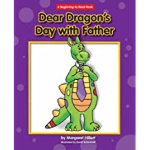 Dear Dragon's Day with Father (Beginning-To-Read) by Margaret Hillert (2008-01-01)