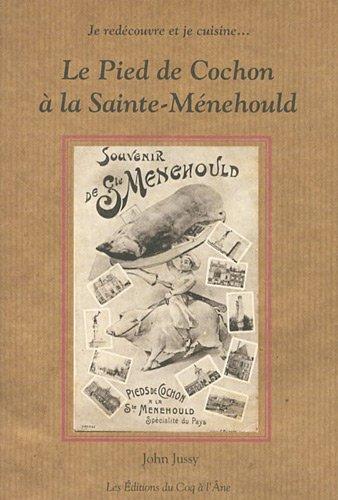 Le Pied de Cochon à la Sainte-Ménehould