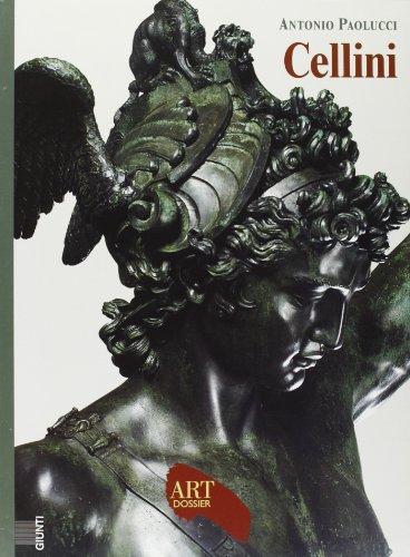 Cellini. Ediz. illustrata (Dossier d'art) por Antonio Paolucci
