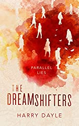 The Dreamshifters: Parallel Lies
