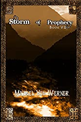 Storm of Prophecy, Book VII: The Living Fire,part 5 of the Doln Cycle (English Edition)