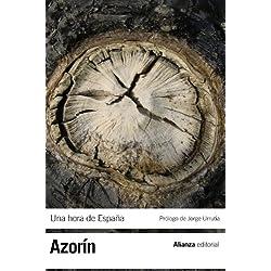 Una hora de España: (Entre 1560 y 1590) (El Libro De Bolsillo - Bibliotecas De Autor - Biblioteca Azorín)