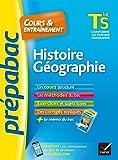 Histoire-Géographie Tle S - Prépabac Cours & entraînement : cours, méthodes et exercices de type bac (terminale S) (Cours et entraînement) (French Edition)