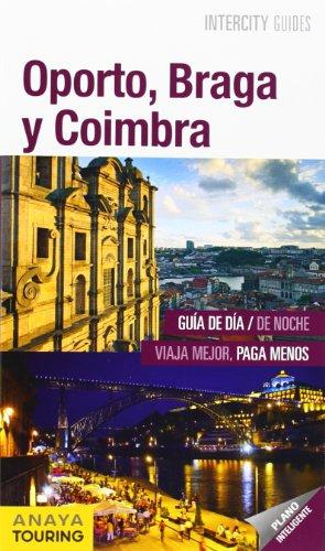 oporto-braga-y-coimbra-intercity-guides-internacional