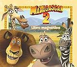 Madagascar 2. Libro magnético