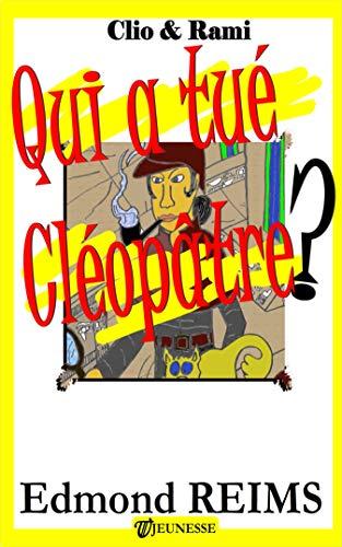 Couverture du livre Qui a tué Cléopâtre?
