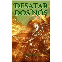 Desatar dos Nós (Portuguese Edition)
