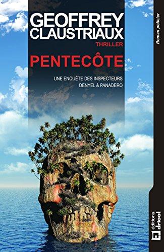 Pentecôte: Polar en terres bretonnes par Geoffrey Claustriaux