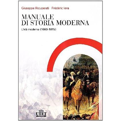 Manuale Di Storia Moderna: 2