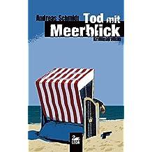 Tod mit Meerblick: Kriminalroman