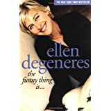 The Funny Thing Is... by Ellen DeGeneres (2004-10-01)