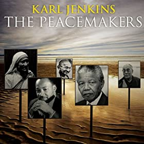 Karl Jenkins: The Peacemakers