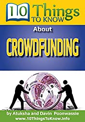 Crowdfunding: A 10 Things To Know Book