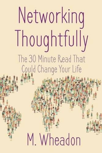 networking-thoughtfully-the-30-minute-read-that-could-change-your-life