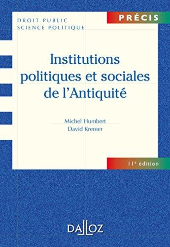 Institutions politiques et sociales de l'Antiquité - 11e éd.