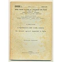 venezia QUADERNO MENSILE 1926 n. 8 Organizzazione vendite collettive prodotti agricoli