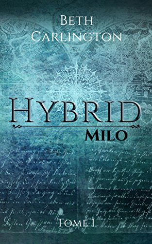 Milo: Hybrid par [Carlington, Beth]