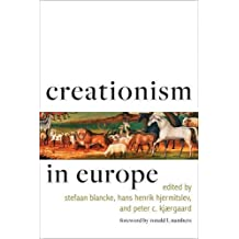 Creationism in Europe (Medicine, Science, and Religion in Historical Context)