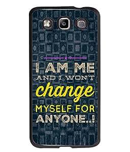 PrintVisa Designer Back Case Cover for Samsung Galaxy Quattro/ Win i8552 (I wont change for anyone)
